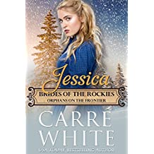 Jessica: Orphans on the Frontier (Brides of the Rockies Book 7) (English Edition)