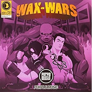 Wax Wars Part 3