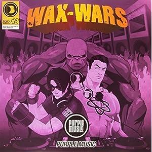 Wax Wars Part 3