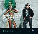 Brasilianisch lernen mit The Grooves: Groovy Basics