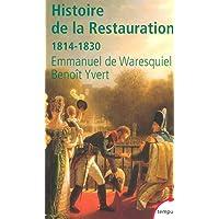 Histoire de la Restauration (1814-1830)