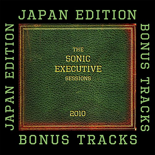 The Sonic Executive Sessions Bonus Track (Sonic Sessions)