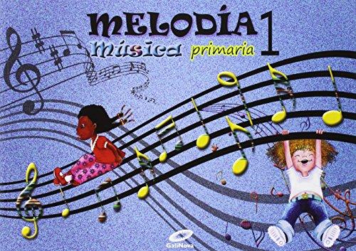 Música 1º primaria melodía - 9788497372220
