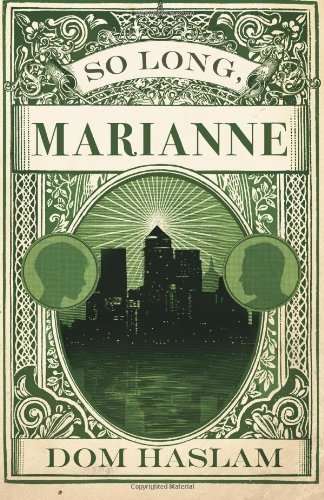 So Long, Marianne by Dom Haslam (18-Mar-2014) Paperback