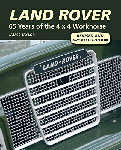 Land Rover: 65 Years of the 4 x 4 Workhorse por James Taylor