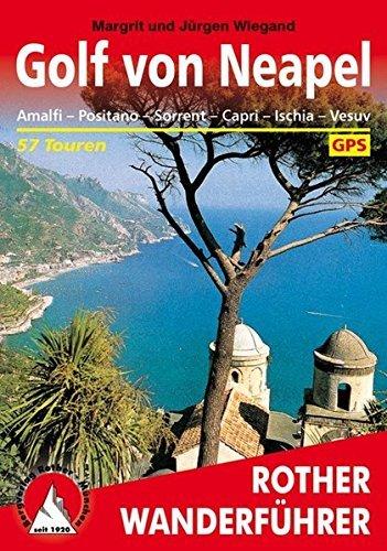 Golf von Neapel: Amalfi - Positano - Sorrent - Capri - Ischia - Vesuv. 57 Touren. Mit GPS-Tracks by Margrit Wiegand (2015-02-03) par Margrit Wiegand;J??rgen Wiegand