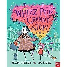 Whizz! Pop! Granny, Stop! (Hubble Bubble Series)