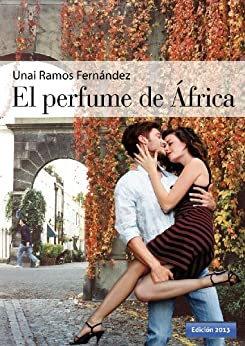 El perfume de África de [Ramos-Fernández, Unai]