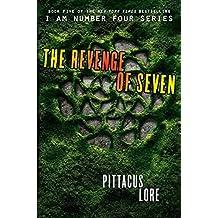 The Revenge of Seven (Lorien Legacies, Band 5)