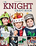 The Knight Craft Book: 15 Things a Knight Can't Do Without (Little Button Diaries) by Laura Minter (2016-03-07)