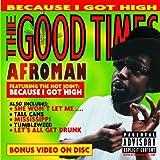 Songtexte von Afroman - The Good Times
