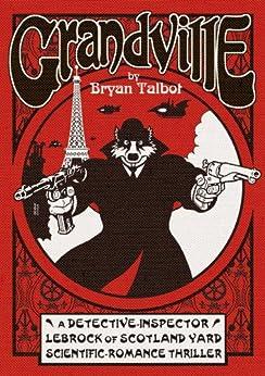 Grandville by [Talbot, Bryan]