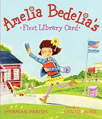 Amelia Bedelia's First Library Card por Herman Parish