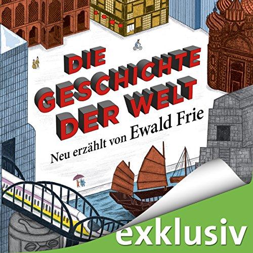 Buchseite und Rezensionen zu 'Die Geschichte der Welt' von Ewald Frie