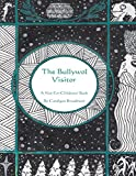 The Bullywol Visitor:: A Not-For-Childrens' Book (Father Amblisnow 1) (English Edition)