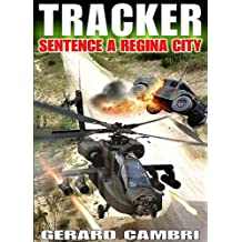 SENTENCE A REGINA CITY (TRACKER)