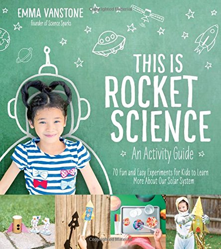 This is Rocket Science: An Activity Guide