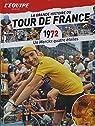 La Grande Histoire du Tour du France n° 12 - 1972 - Un Merckx Quatre Etoiles par L'Équipe