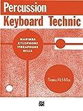 Percussion Keyboard Technic: For Marimba, Xylophone, Vibraphone or Bells (English Edition)