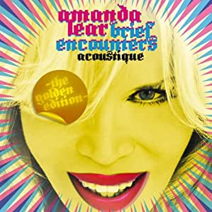 Brief Encounters Acoustique-The Golden Edition
