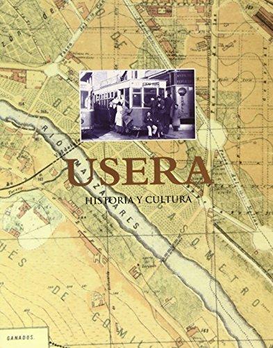 Descargar Libro Usera. Historia y cultura de Francisco Javier Pastor Muñoz