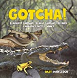 Best Safety 1st Books For Baby Girls - Gotcha! Deadliest Animals   Deadly Animals for Kids Review