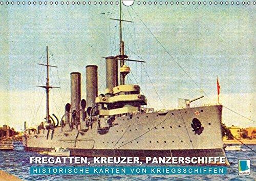 Fregatten, Kreuzer, Panzerschiffe – historische Karten von Kriegsschiffen (Wandkalender 2019 DIN A3 quer): Kriegsdampfer auf hoher See (Monatskalender, 14 Seiten ) (CALVENDO Technologie)