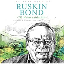 The Writer on the Hill: The Very Best of Ruskin Bond