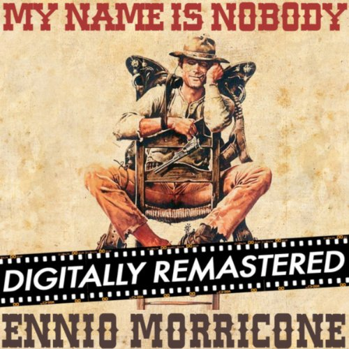 My Name is Nobody - Main Title