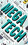 Technology moves fast - so where will it have taken us by 2050? How will it affect the way we live? And how far are we willing to let it go?   In Megatech, distinguished scientists, industry leaders, star academics and acclaimed science-fiction...
