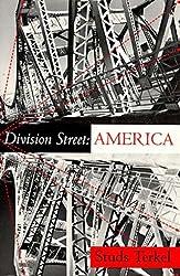 Division Street: America by Studs Terkel (1993-04-01)