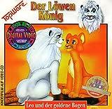 Der Löwen König (Leo und der goldene Bogen / Leon und der Mondstein)