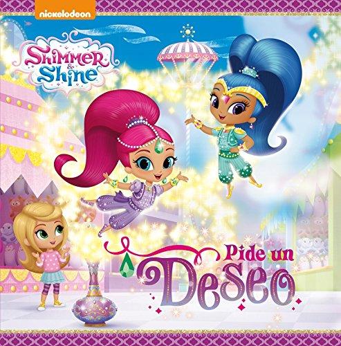 ¡Pide un deseo! (Shimmer & Shine. Primeras lecturas)