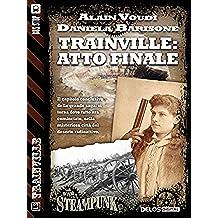 Trainville: atto finale: Trainville 14