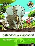 Défendons les éléphants - Lot de 6 livres