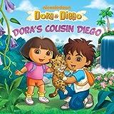 Dora's Cousin Diego (Dora & Diego)