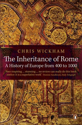 The Inheritance of Rome: A History of Europe from 400 to 1000 by Wickham, Chris (January 28, 2010) Paperback