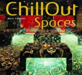 Chillout Spaces by Ana Canizares (2004-09-30)