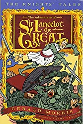 The Adventures of Sir Lancelot the Great (Knight's Tales Series)