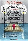 Agatha Raisin enquête, tome 9 : Sale temps pour les sorcières par Beaton