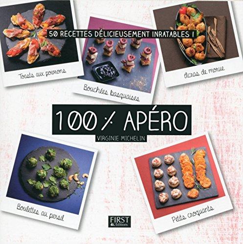 100 % apéro (En cuisine) par Virginie MICHELIN