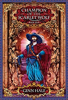 Champion of the Scarlet Wolf Book One (The Cadeleonian Series 3) by [Hale, Ginn]