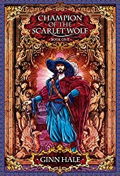 Champion of the Scarlet Wolf Book One (The Cadeleonian Series 3)