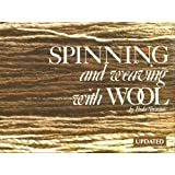 Spinning & Weaving With Wool by Paula Simmons (1991-07-02)