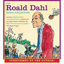 The Roald Dahl Audio Collection: Charlie and the Chocolate Factory/James and the Giant Peach/Fantastic Mr. Fox/The Enormous Crocodile/The Magic Finger