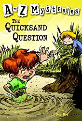 A-Z Mysteries: The Quicksand Question (Stepping Stones Books: A to Z Mysteries)