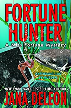 Fortune Hunter (A Miss Fortune Mystery Book 8) by [DeLeon, Jana]