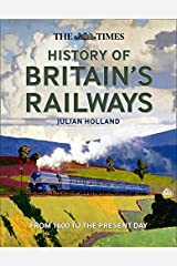 The Times History of Britain's Railways Hardcover
