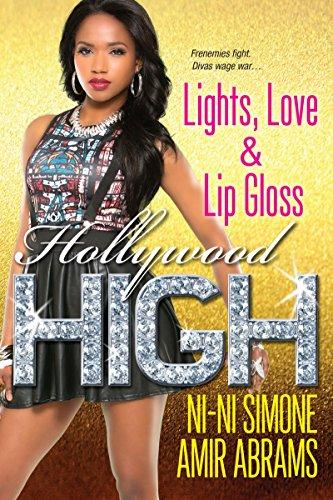 Lights, Love & Lip Gloss (Hollywood High, Band 4) (African American Lip Gloss)