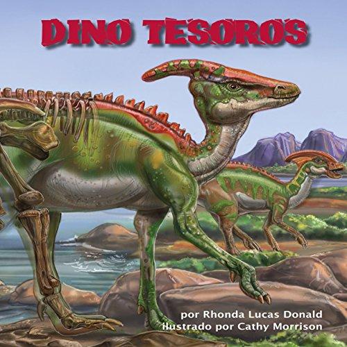 Dino Tesoros [Dino Treasures]  Audiolibri